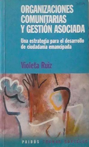 ORGANIZACIONES COMUNITARIAS Y GESTIÓN ASOCIADA