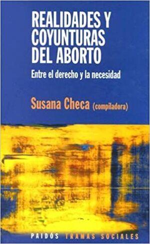 REALIDADES Y COYUNTURAS DEL ABORTO