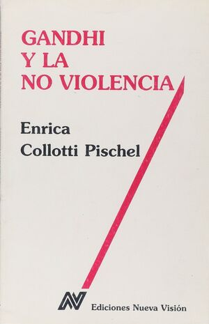 GANDHI Y LA NO VIOLENCIA