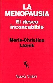 LA MENOPAUSIA, EL DESEO INCONCEBIBLE