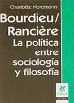 BOURDIEU / RANCIÈRE