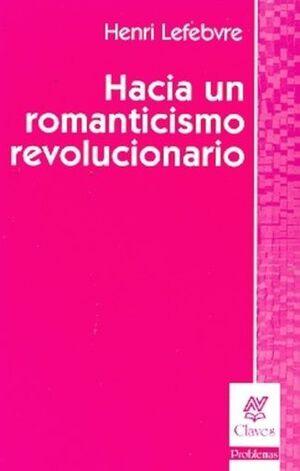 HACIA UN ROMANTICISMO REVOLUCIONARIO