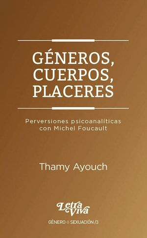 GENEROS, CUERPOS Y PLACERES