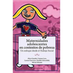 MATERNIDADES ADOLESCENTES EN CONTEXTOS DE POBREZA