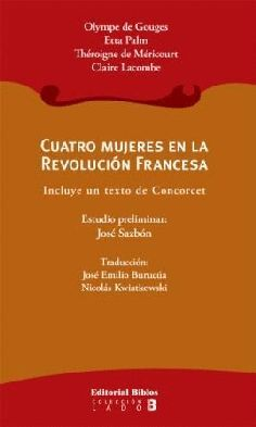 CUATRO MUJERES EN LA REVOLUCION FRANCESA