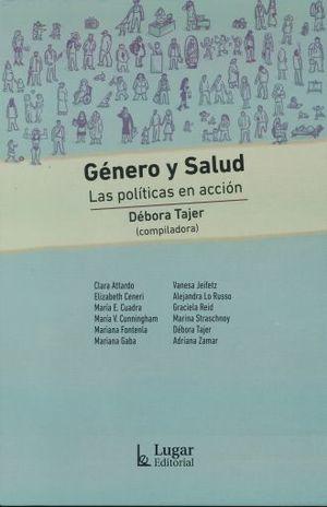 GÉNERO Y SALUD. LAS POLÍTICAS EN ACCIÓN