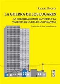 LA GUERRA DE LOS LUGARES.