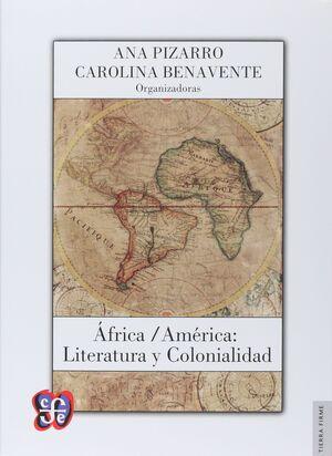 ÁFRICA / AMÉRICA: LITERATURA Y COLONIALIDAD