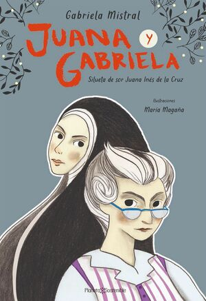JUANA Y GABRIELA. SILUETA DE SOR JUANA INÉS DE LA CRUZ