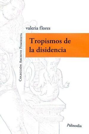 TROPISMOS DE LA DISIDENCIA