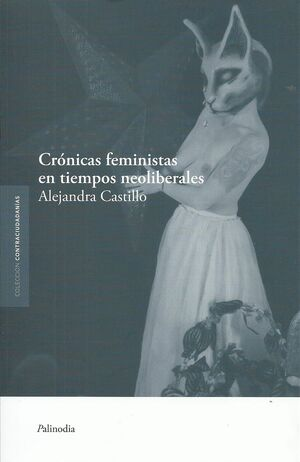 CRÓNICAS FEMINISTAS EN TIEMPOS NEOLIBERALES