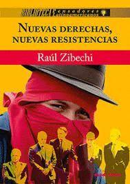 NUEVAS DERECHAS, NUEVAS RESISTENCIAS