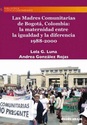 LAS MADRES COMUNITARIAS DE BOGOTÁ, COLOMBIA