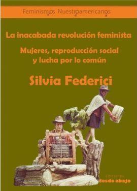 LA INACABADA REVOLUCIÓN FEMINISTA