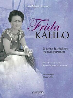 FRIDA KAHLO. EL CIRCULO DE LOS AFECTOS