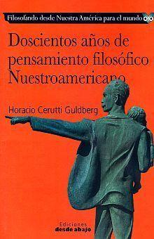 DOSCIENTOS AÑOS DE PENSAMIENTO FILOSÓFICO NUESTROAMERICANO