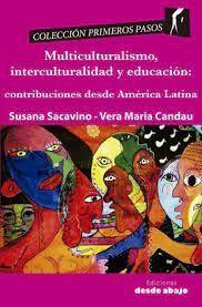 MULTICULTURALISMO, INTERCULTURALIDAD Y EDUCACIÓN