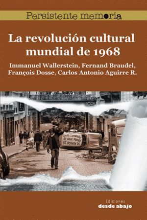 LA REVOLUCIÓN CULTURAL MUNDIAL DE 1968