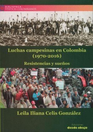 LUCHAS CAMPESINAS EN COLOMBIA (1970-2016)