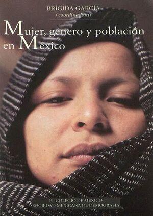 MUJER, GÉNERO Y POBLACIÓN EN MÉXICO