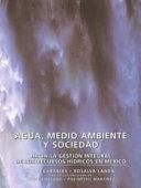 AGUA, MEDIO AMBIENTE Y SOCIEDAD / WATER, ENVIRONMENT AND SOCIETY