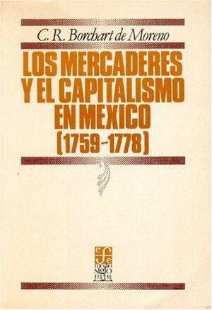 LOS MERCADERES Y EL CAPITALISMO EN LA CIUDAD DE MÉXICO: 1759-1778