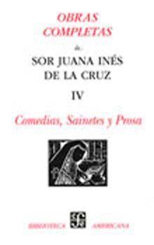 OBRAS COMPLETAS TOMO IV. COMEDIAS, SAINETES Y PROSA