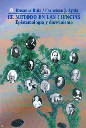EL MÉTODO EN LAS CIENCIAS : EPISTEMOLOGÍA Y DARWINISMO