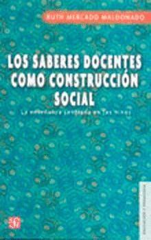 LOS SABERES DOCENTES COMO CONSTRUCCIÓN SOCIAL : LA ENSEÑANZA CENTRADA EN LOS NIÑ