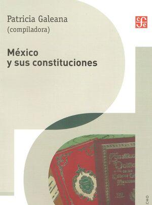 MÉXICO Y SUS CONSTITUCIONES