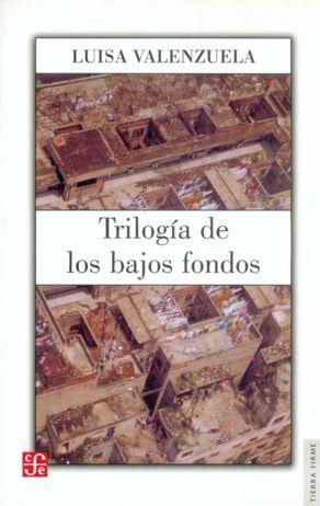 TRILOGÍA DE LOS BAJOS FONDOS