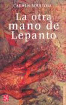 OTRA MANO DE LEPANTO, LA