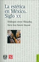 ESTÉTICA EN MÉXICO. SIGLO XX, LA