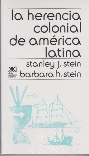 LA HERENCIA COLONIAL DE AMÉRICA LATINA