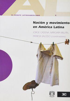 NACIÓN Y MOVIMIENTO EN AMÉRICA LATINA