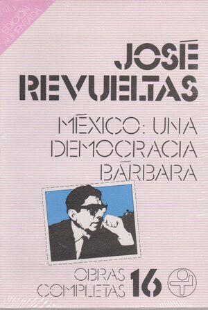 MÉXICO: UNA DEMOCRACIA BARBARA