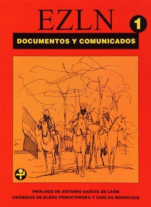 EZLN 1. DOCUMENTOS Y COMUNICADOS