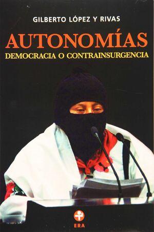 AUTONOMÍAS. DEMOCRACIA O CONTRAINSURGENCIA.