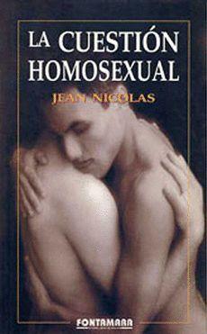 LA CUESTIÓN HOMOSEXUAL