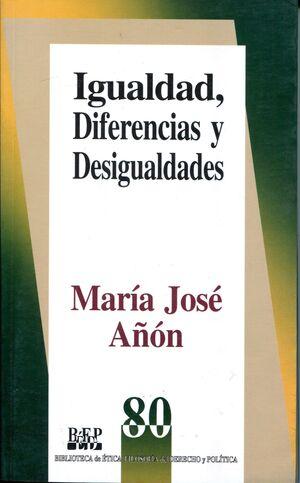 IGUALDAD, DIFERENCIAS Y DESIGUALDADES