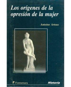 LOS ORÍGENES DE LA OPRESIÓN DE LA MUJER