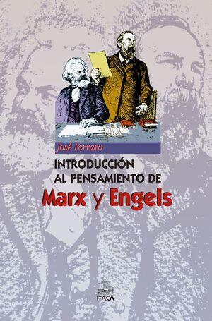 INTRODUCCIÓN AL PENSAMIENTO DE MARX Y ENGELS