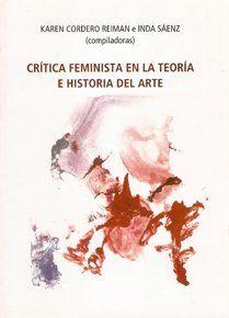 CRITICA FEMINISTA EN LA TEORIA E HISTORIA DEL ARTE
