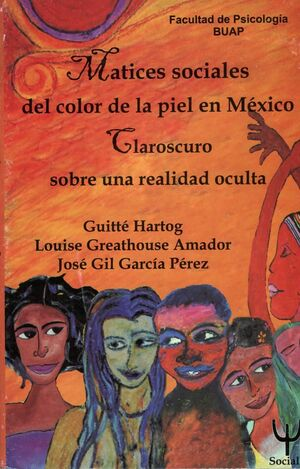 MATICES SOCIALES DEL COLOR DE LA PIEL EN MÉXICO