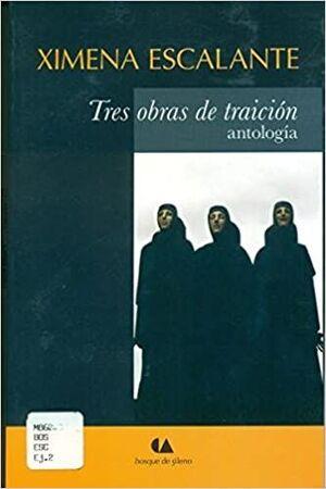 TRES OBRAS DE TRAICIÓN