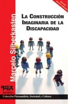 LA CONSTRUCCIÓN IMAGINARIA DE LA DISCAPACIDAD