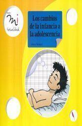 LOS CAMBIOS DE LA INFANCIA A LA ADOLESCENCIA