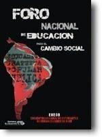 PRIMER FORO NACIONAL DE EDUCACIÓN PARA EL CAMBIO SOCIAL