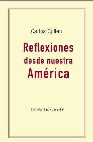 REFLEXIONES DESDE NUESTRA AMÉRICA