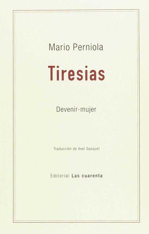 TIRESIAS     DEVENIR-MUJER